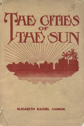 The Cities of the Sun: Stories of Ancient America Founded on Historical Incidents in the Book of Mormon