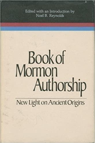 Book of Mormon Authorship: New Light on Ancient Origins