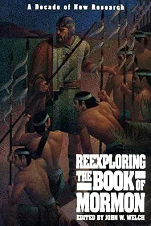 Reexploring the Book of Mormon