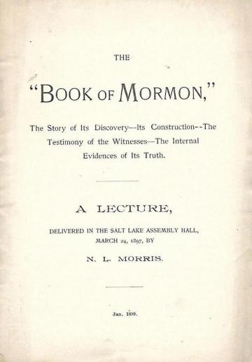 "Book cover of The ""Book of Mormon,"" the Story of Its Discovery—Its Construction, The Testimony of the Witnesses, The Internal Evidences of Its Truth"