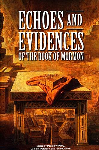 Book cover of Echoes and Evidences of the Book of Mormon