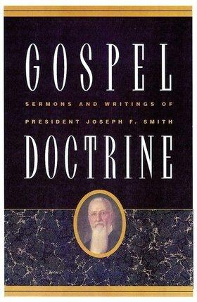 Book cover Gospel Doctrine: Selections from the Sermons and Writings of Joseph F. Smith
