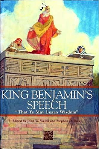 "Book cover of King Benjamin's Speech: ""That Ye May Learn Wisdom"""
