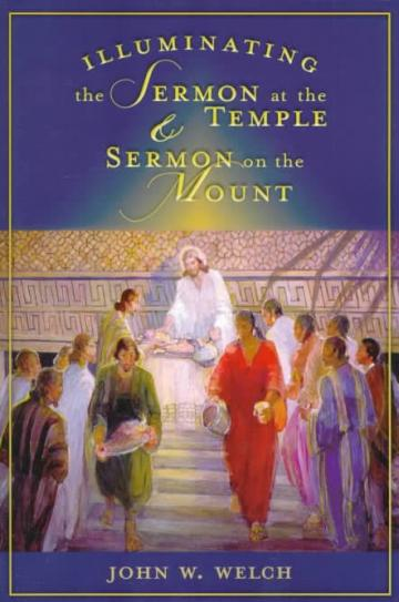 Illuminating the Sermon at the Temple & the Sermon on the Mount
