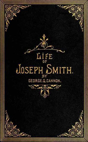 Life of Joseph Smith the Prophet