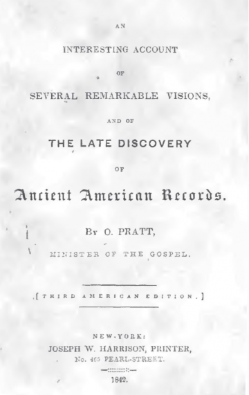 An Interesting Account of Several Remarkable Visions, and of The Late Discovery of Ancient American Records