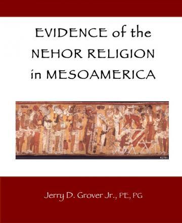 Evidence of the Nehor Religion in Mesoamerica