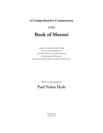 A Comprehensive Commentary of the Book of Moroni