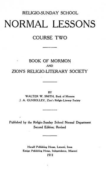 Religio-Sunday School Normal Lessons Course Two: Book of Mormon and Zion's Religio-Literary Society