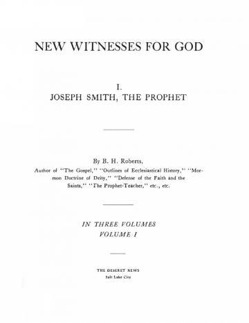 New Witnesses for God: Volume I - A New Witness for God