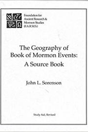 Cover of John Sorenson Geography of Book of Mormon Events Sourcebook