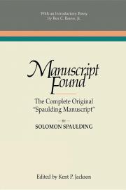 "Manuscript Found: The Complete Original ""Spaulding Manuscript"""