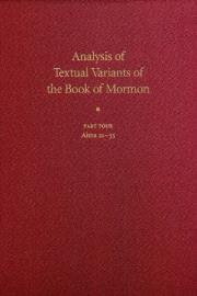 Analysis of Textual Variants of the Book of Mormon Part Four: Alma 21–55