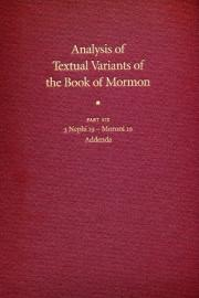 Analysis of Textual Variants of the Book of Mormon Part Six: 3 Nephi 19 – Moroni 10