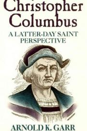 Book cover of Christopher Columbus: A Latter-day Saint Perspective