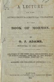 Book cover of A Lecture on the Authenticity and Scriptural Character of the Book of Mormon