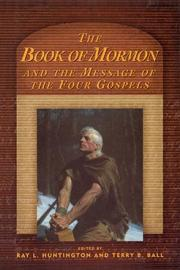 Book cover of The Book of Mormon and the Message of the Four Gospels