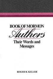 Book of Mormon Authors: Their Words and Messages