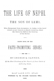 The Life of Nephi, The Son of Lehi