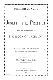 Reminiscences of Joseph the Prophet, and the Coming Forth of The Book of Mormon