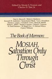 The Book of Mormon: Mosiah, Salvation Only Through Christ