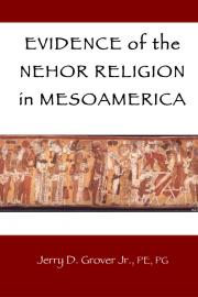 Evidence of the Nehor Religion in Mesoamerica