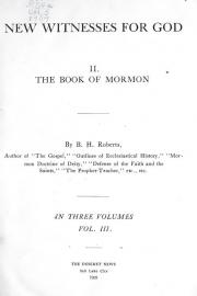 New Witnesses for God: Volume III - The Evidences of the Truth of the Book of Mormon